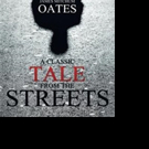 James Mitchum Oates Releases A CLASSIC TALE FROM THE STREETS