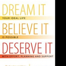 Marc Cyr Says DREAM IT, BELIEVE IT, DESERVE IT in New Book
