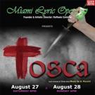 Miami Lyric Opera to Present TOSCA at South Miami Dade Cultural Arts Center