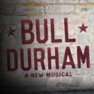 BULL DURHAM to Slide Home to Broadway?
