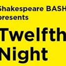 Shakespeare BASH'd Closes the Season with an All-Star TWELFTH NIGHT