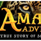 AMAZON ADVENTURE Film Coming to IMAX Screens/Smithsonian World Premiere Today