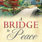 'A Bridge to Peace' is Released