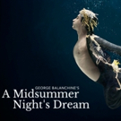 Miami City Ballet to Present Reimagined A MIDSUMMER NIGHT'S DREAM at the Adrienne Arsht Center
