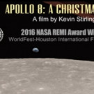 APOLLO 8: A CHRISTMAS MOON Named Official Selection at Worldfest-Houston International Film Festival