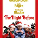 PHOTO:  First Look - Seth Rogen & More in New Poster Art for THE NIGHT BEFORE