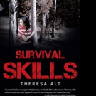 Theresa Alt Launches Debut Book, SURVIVAL SKILLS