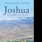 JOSHUA CALLED TO LEAD is Released