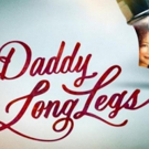 DADDY LONG LEGS to Play 200th Performance Off-Broadway Tonight
