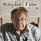 SIMPLER TIMES, Starring Jerry Stiller and Anne Meara, Screening in NY/NJ