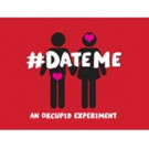 #DATEME: AN OKCUPID EXPERIMENT Returns to UP Comedy Club Tonight