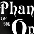 The Friday 5: Valley Regional Theatre's PHANTOM OF THE OPERA