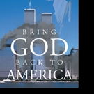 Charlie Madison Releases BRING GOD BACK TO AMERICA