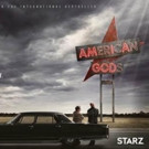 Starz to Premiere Highly-Anticipated Original Series AMERICAN GODS 4/30