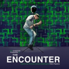 Broadway's THE ENCOUNTER Announces Student Ticket Policy