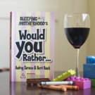 Bleeping Motherhood Launches WOULD YOU RATHER...