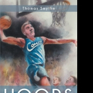 Thomas Smythe Releases HOOPS