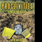 PROCLIVITIES: A POP CULTURE ODYSSEY is Released