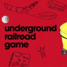 Ars Nova to Present UNDERGROUND RAILROAD GAME This Fall