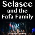 Selasee & The Fafa Family to Play the Fox Theatre, 9/18