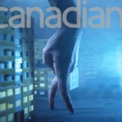 Canadian Stage Kicks Off Stirring February Dance-Theatre Lineup