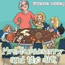 Kathleen Beining Releases Second Book in 'Mrs. Bumbleberry' Series