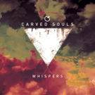 Darkwave Synthpop Band Carved Souls Unleash Debut Album WHISPERS