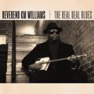 Texas Bluesman Reverend KM Williams Announces Brand New Album
