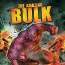 THE AMAZING BULK Gets Avenged With New DVD Release Today