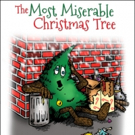 THE MOST MISERABLE CHRISTMAS TREE Holiday Musical to Premiere This December in Brooklyn