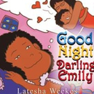 GOOD NIGHT DARLING EMILY is Released