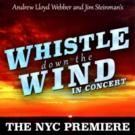 WHISTLE DOWN THE WIND Set For NYC Premiere At 54 Below, 12/13