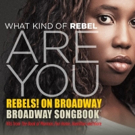 REBELS! ON BROADWAY Series to Return This September at The Ordway
