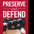 Rick Ferguson Releases PRESERVE AND DEFEND