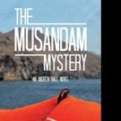 Duncan Pell Reveals THE MUSANDAM MYSTERY