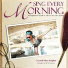 SING EVERY MORNING is Released