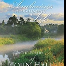 John Hall Pens AWAKENINGS