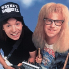 WAYNE'S WORLD Returns to Select Theaters Nationwide to Celebrate 25th Anniversary