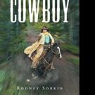 Rodney Bruce Sorkin Shares THE WANDERING COWBOY