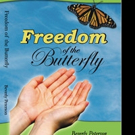 FREEDOM OF THE BUTTERFLY is Released