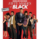 Marlon Wayans' Comedic Spoof FIFTY SHADES OF BLACK Comes to DVD This April