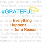 Annoying Actor Friend to Release Create Your Own Show Business Destiny Book '#GRATEFUL: Everything Happens for a Reason' 11/30
