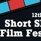 12th Annual Short Shorts Film Festival Seeks Submissions; Deadline March 6