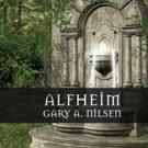 Gary Nilsen Announces First YA Novel, ALFHEIM