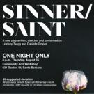 BWW Preview: SINNER/SAINT Brings Faith into the LGBTQ Conversation