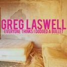 Greg Laswell to Release New Album EVERYONE THINKS I DODGED A BULLET