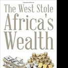 Khoza Mduduzi Releases THE WEST STOLE AFRICA'S WEALTH