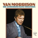 Legacy Recordings Set to Release Van Morrison 'The Authorized Bang Collection,' 4/28