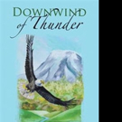 Chuck Rizer Releases DOWNWIND OF THUNDER