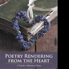 Rose Commisso-Lazzari Pens POETRY RENDERING FROM THE HEART
